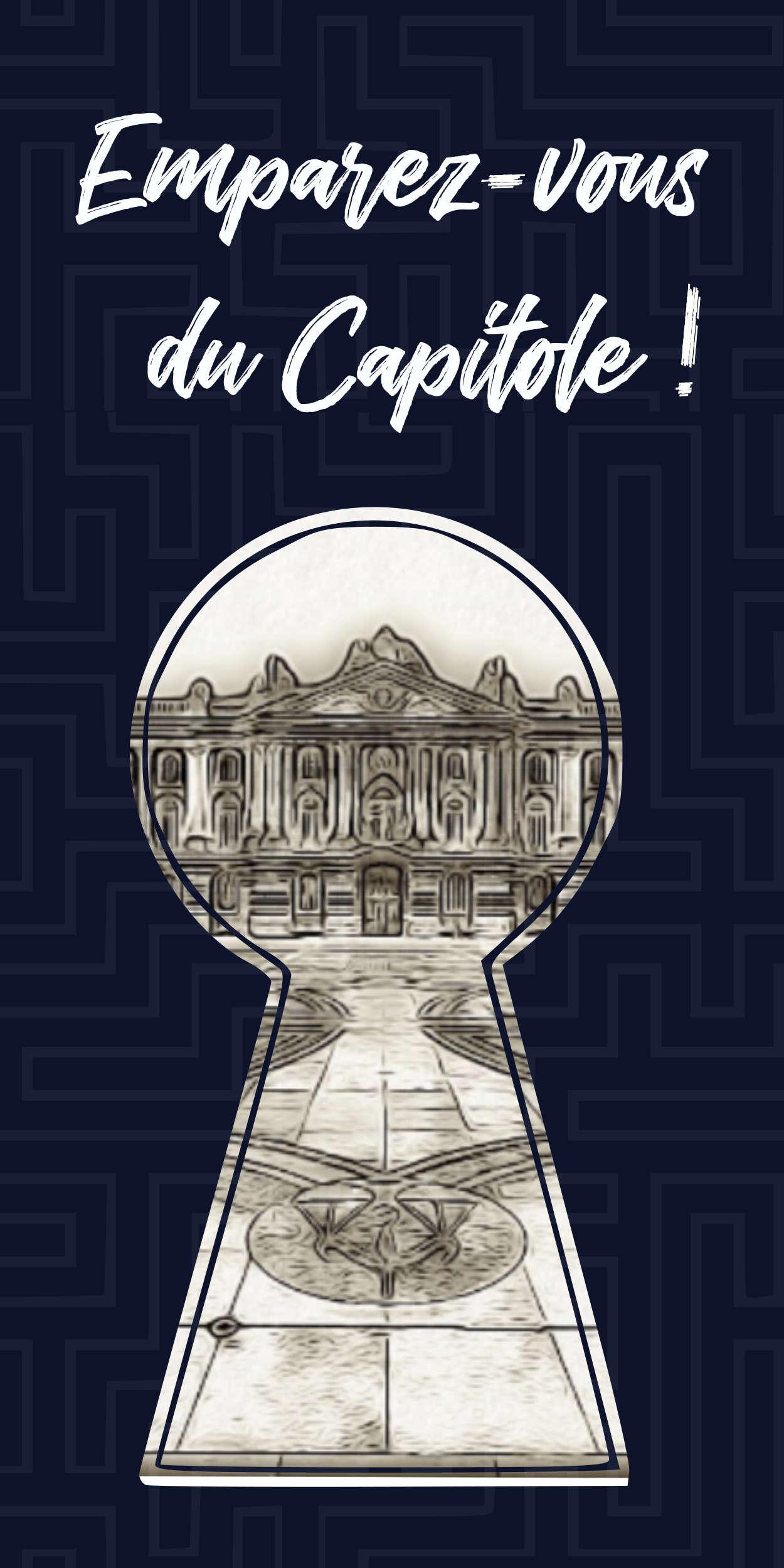 Escape Game dans les rues de Toulouse avec Granhòta. Emparez-vous du Capitole !